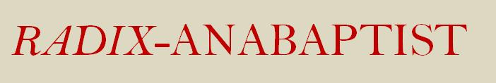 Radix_Anabaptist